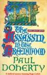 The Assassin in the Greenwood (Hugh Corbett Mysteries, Book 7) book summary, reviews and downlod
