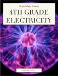 Prospect Ridge Academy 4th Grade Electricity book summary, reviews and download