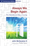 Always We Begin Again book summary, reviews and download