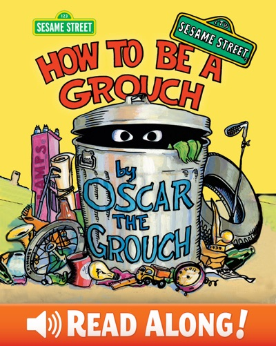 How to Be a Grouch (Sesame Street) by Caroll Spinney Book Summary, Reviews and E-Book Download