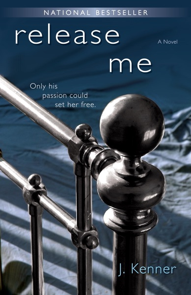 Release Me by J. Kenner Book Summary, Reviews and E-Book Download