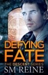 Defying Fate (The Descent Series, #6) book summary, reviews and downlod