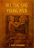 All the Sad Young Men book summary, reviews and downlod