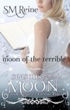 Moon of the Terrible (The Cain Chronicles, #3) book summary, reviews and downlod