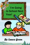 I'm Going to School Next Year! book summary, reviews and download