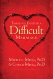Thriving Despite a Difficult Marriage book summary, reviews and download
