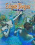 Edgar Degas Paintings book summary, reviews and downlod