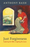 Just Forgiveness book summary, reviews and download