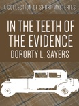 In the Teeth of the Evidence book summary, reviews and downlod