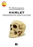 Hamlet. Tragedia en cinco actos. resumen del libro