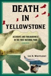 Death in Yellowstone book summary, reviews and download