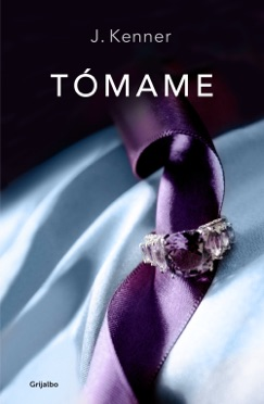 Tómame (Trilogía Stark 4) E-Book Download
