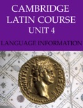 Cambridge Latin Course (4th Ed) Unit 4 Language Information book summary, reviews and downlod