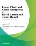 Leona Clade and Clade Enterprises v. David Larsen and James Hamill book summary, reviews and downlod
