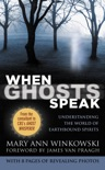 When Ghosts Speak book summary, reviews and download