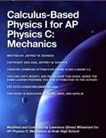 Calculus-Based Physics I for AP Physics C: Mechanics e-book