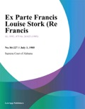 Ex Parte Francis Louise Stork (Re Francis book summary, reviews and downlod