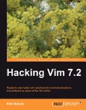 Hacking Vim 7.2 book summary, reviews and download