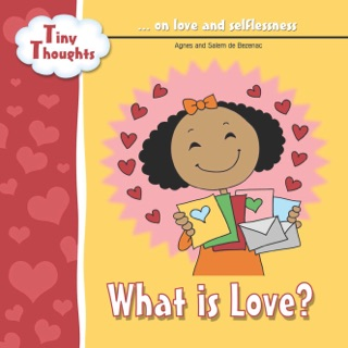 What Is Love? by iCharacter Limited book summary, reviews and downlod