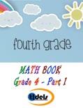 Math Book Grade 4 - Part 1 book summary, reviews and downlod