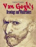 Van Gogh's Drawings and Watercolors book summary, reviews and downlod