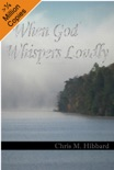 When God Whispers Loudly book summary, reviews and download