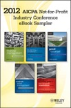 2012 AICPA Not-For-Profit Industry Conference e-book Sampler book summary, reviews and downlod