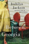 Between, Georgia book summary, reviews and download