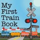 My First Train Book e-book