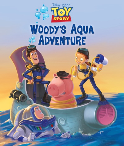 Toy Story: Woody's Aqua Adventures by Disney Book Group Book Summary, Reviews and E-Book Download