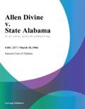 Allen Divine v. State Alabama book summary, reviews and downlod