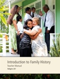 Introduction to Family History Teacher Manual book summary, reviews and downlod