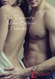 The Tycoon's Make-Believe Fiancée book summary, reviews and downlod