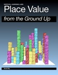 Place Value from the Ground Up