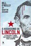 O Assassínio de Lincoln book summary, reviews and downlod