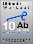 10 Abs Exercises to Transform Your Body book summary, reviews and download
