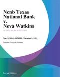 Ncnb Texas National Bank v. Neva Watkins book summary, reviews and downlod