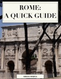 Rome: A Quick Guide book summary, reviews and download