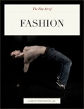 The Fine Art of Fashion book summary, reviews and download
