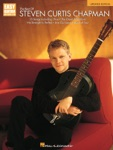 The Best of Steven Curtis Chapman - Updated Edition (Songbook)