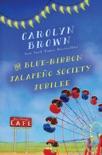 Blue-Ribbon Jalapeño Society Jubilee book summary, reviews and downlod