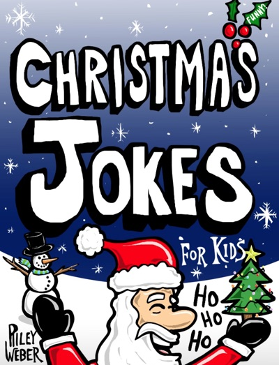 Christmas Jokes for Kids by Riley Weber Book Summary, Reviews and E-Book Download