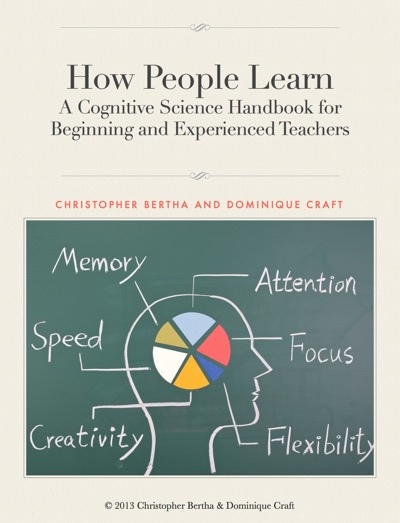 How People Learn by Christopher Bertha & Dominique Craft Book Summary, Reviews and E-Book Download