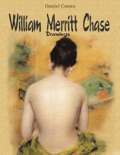 William Merritt Chase book summary, reviews and downlod