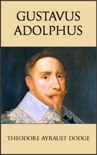 Gustavus Adolphus book summary, reviews and download
