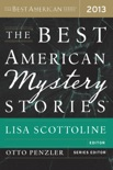 The Best American Mystery Stories 2013 book summary, reviews and downlod