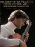 The Christopher Parkening Guitar Method - Volume 1 (Music Instruction) book summary, reviews and download