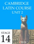 Cambridge Latin Course (4th Ed) Unit 2 Stage 14 book summary, reviews and downlod