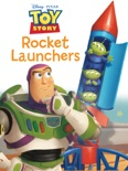 Toy Story: Rocket Launchers book summary, reviews and downlod