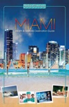 Miami Health & Wellness Destination Guide book summary, reviews and download